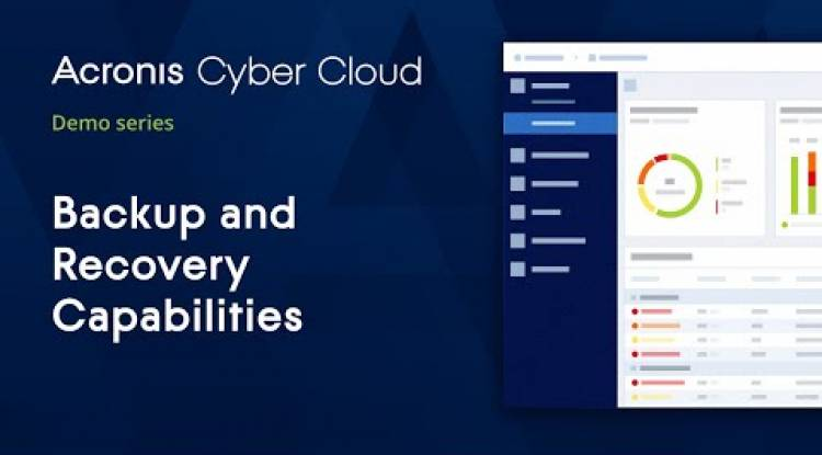 Backup Capabilities Overview | Acronis Cyber Backup Cloud | Acronis Cyber Cloud Demo Series