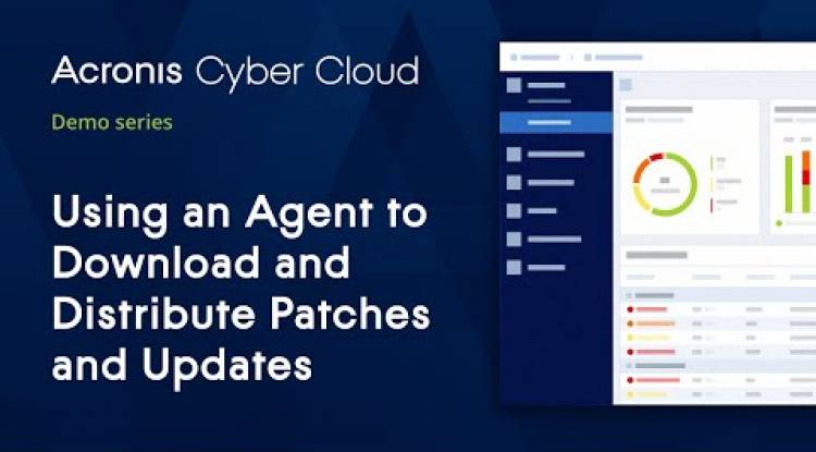Using an Agent for P2P Updating | Acronis Cyber Backup Cloud | Acronis Cyber Cloud Demo Series